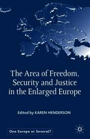 The Area of Freedom, Security and Justice in the Enlarged Europe image