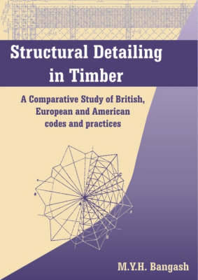 Structural Detailing in Timber by M.Y.H. Bangash