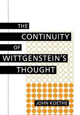 The Continuity of Wittgenstein's Thought by John Koethe image