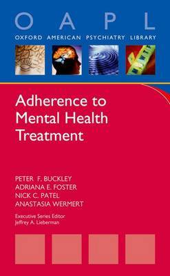 Adherence to Mental Health Treatment by Peter F Buckley