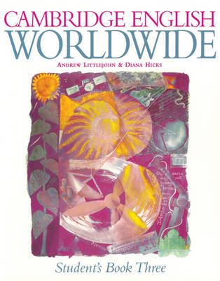 Cambridge English Worldwide Student's Book 3 by Andrew Littlejohn