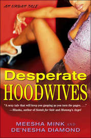 Desperate Hoodwives by Meesha Mink image