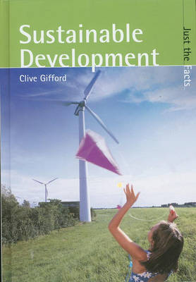 Just the Facts: Sustainable Development Hardback image