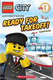 LEGO City Adventures #5: Ready for Takeoff! by Sonia Sander