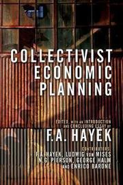 Collectivist Economic Planning by F.A. Hayek