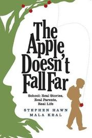 The Apple Doesn't Fall Far by Stephen Hawn