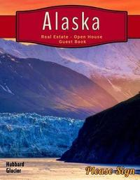 Alaska Real Estate Open House Guest Book by Lisa Marie Smith