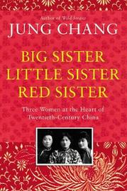 Big Sister, Little Sister, Red Sister by Jung Chang image