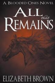 All That Remains by Elizabeth Brown