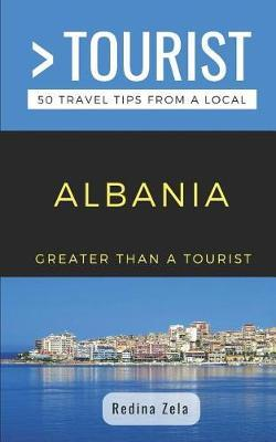 Greater Than a Tourist- Albania by Greater Than a Tourist