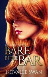 Bare in the Bar by Novalee Swan
