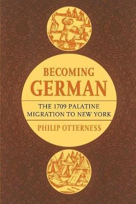 Becoming German by Philip L. Otterness