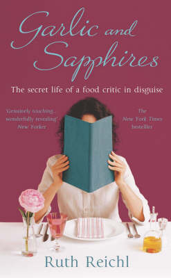 Garlic and Sapphires by Ruth Reichl image
