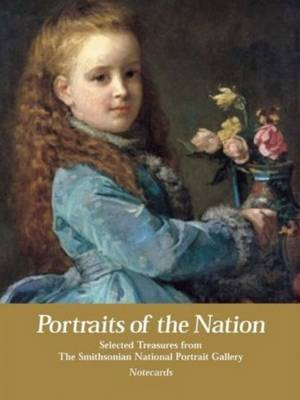 Portraits of the Nation Notecards: Selected Treasures from The Smithsonian National Portrait Gallery by Bright Sky Press image