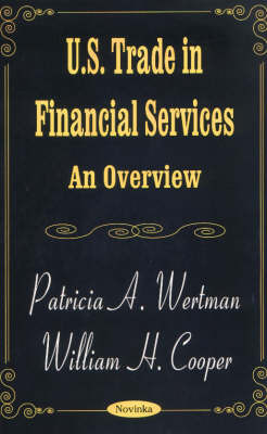 US Trade in Financial Services by Patricia A. Wertman