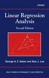 Linear Regression Analysis by George A.F. Seber