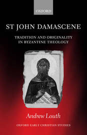 St John Damascene by Andrew Louth
