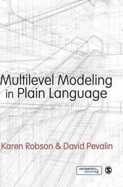 Multilevel Modeling in Plain Language by Karen Robson