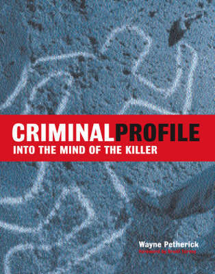 Criminal Profile by Wayne Petherick image
