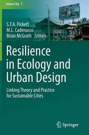 Resilience in Ecology and Urban Design
