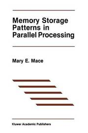 Memory Storage Patterns in Parallel Processing by Mary E. Mace