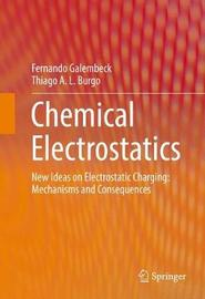 Chemical Electrostatics by Fernando Galembeck