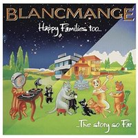 Happy Families Too (LP) by Blancmange