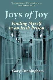 Joys of Joy by Gary Cunningham
