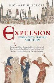 Expulsion, England's Jewish Solution by Richard Huscroft image