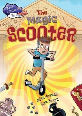 Race Further with Reading: The Magic Scooter by Julia Jarman