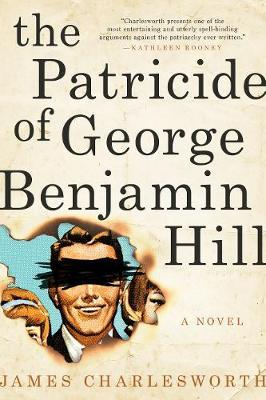 The Patricide of George Benjamin Hill by James H. Charlesworth image