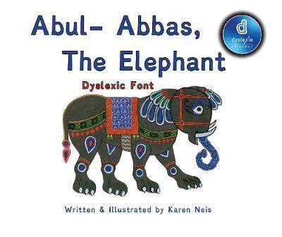 Abul- Abbas the Elephant Dyslexic Font by Karen Neis