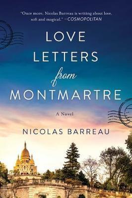Love Letters from Montmartre by Nicolas Barreau