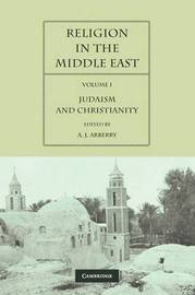 Religion in the Middle East 2 Volume Paperback Set Religion in the Middle East: Volume 1