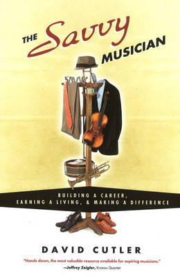 The Savvy Musician by David Cutler