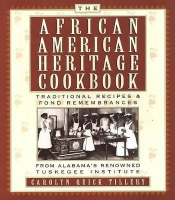 The African American Heritage Cookbook by Carolyn Q Tillery image