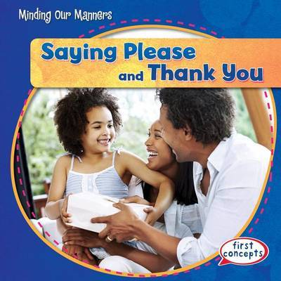 Saying Please and Thank You by Maria Nelson