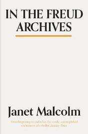 In The Freud Archives by Janet Malcolm image