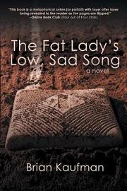 The Fat Lady's Low, Sad Song by Brian Kaufman image