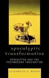 Apocalyptic Transformation by Elizabeth K. Rosen image