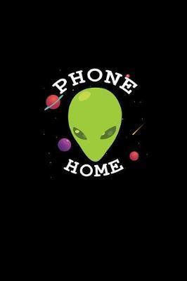 Phone Home by Gcjournals Alien Journals