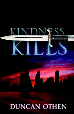 Kindness Kills by Duncan Othen image