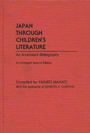 Japan Through Children's Literature by Yasuko Makino