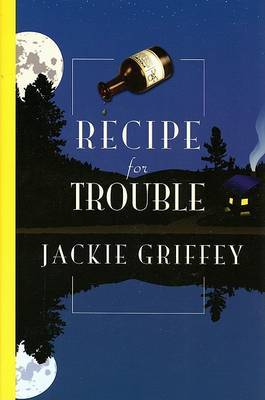 Recipe for Trouble by Jackie Griffey image