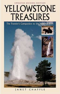 Yellowstone Treasures: The Traveler's Companion to the National Park by Jonathan Chapple image