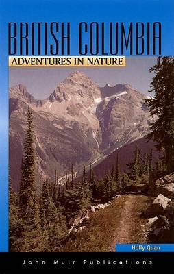 Adventures in Nature British Columbia by Holly Quan image