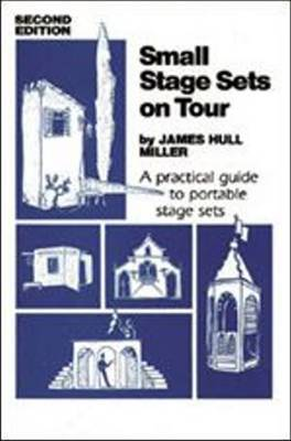 Small Stage Sets on Tour by Miller
