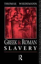 Greek and Roman Slavery by Thomas Wiedemann image