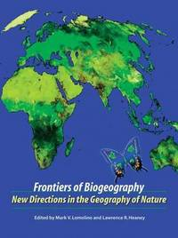Frontiers of Biogeography: New Directions in the Geography of Nature by Mark V Lomolino image