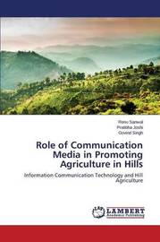 Role of Communication Media in Promoting Agriculture in Hills by Sanwal Renu